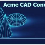 Acme CAD Converter 2020 8.9.8.1516 Portable [Latest]